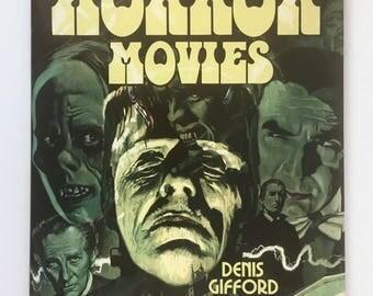 Horror Movies Book, Hardcover, Dust Jacket, Vintage Pictorial History, Phantoms, Monsters, Frankenstein, Dark Shadows, Dr Jekyll, Mr. Hyde