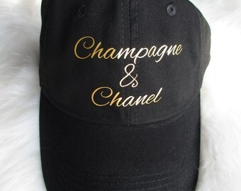 Champagne and Chanel! Baseball Cap, Designer Inspired, Dad hat, Tumblr hat cap, Baseball hat, Fashion hat, Statement Hat, Cap Black / white
