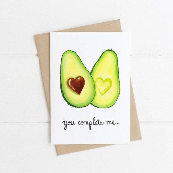 You Complete Me,  Avocado, Food Pun, Funny Avocado, Valentine's Day, Anniversary, Birthday, Romantic Card 5x7