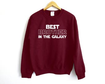 Best Brother In The Galaxy Sweatshirt - Brother Shirt - Gift For Him - Familly Shirt - Bro Shirt - Yoda Shirt - Jedi Shirt - Galaxy Shirt