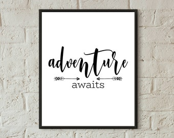 adventure awaits printable wall art adventure awaits digital download home decor nursery wall print quotes teen room decor travelers gifts