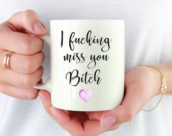 I Miss You Mug, Unbiological Sister Mug, Long Distance Friendship, Friendship Mug, Bestie Mug, Best Friend Mug,BF Mug,Best Friend Coffee Mug
