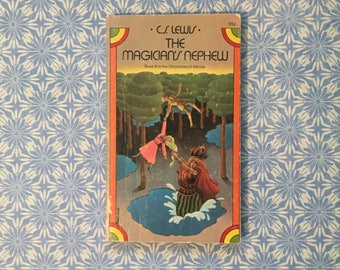 1973 C.S. Lewis The Magician's Nephew - Chronicles of Narnia Book 6