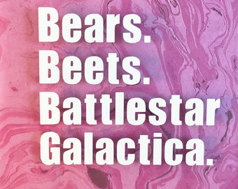 Bears, Beets, Battlestar Galactica Vinyl Decal