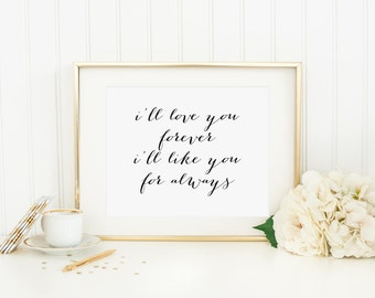 I Ll Love You Forever Quote New Ill Love You Forever  Etsy