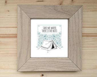 No Wifi Camping Framed