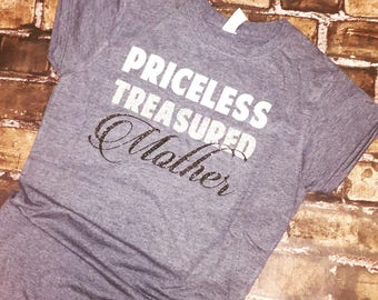 Priceless Treasured Mother tee