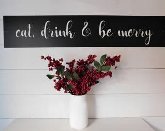 Eat, Drink U0026 Be Merry Sign, Metal Sign, Farmhouse Decor, Kitchen Decor