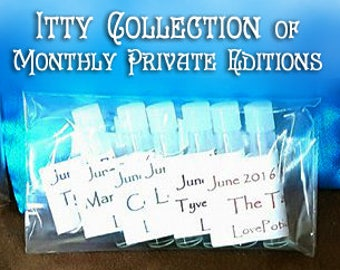 APRIL 2016 - Private Edition Itty Collection - Love Potion Magickal Perfumerie