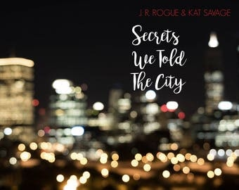 Secrets We Told The City - EBOOK