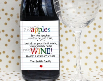 Back to School Teacher's Appreciation Gift Wine Bottle Label First Day / Apples for the teacher used to be just fine...you all deserve WINE