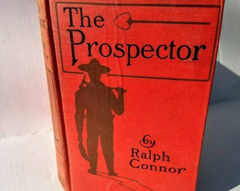 Book The Prospector by Ralph Connor Literature Antique Book Used Red Cover Canadian