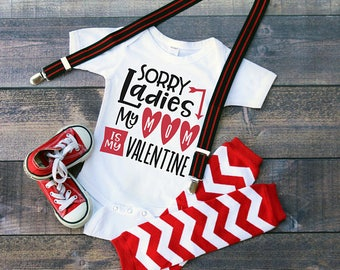Sorry Ladies Mom Is My Valentine Bodysuit or T-Shirt for Baby Toddler Kid Newborn Babies Shower Coming Home Gift Idea Creeper Present Day