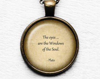 Plato - The eyes are the windows of the soul - Pendant and Necklace