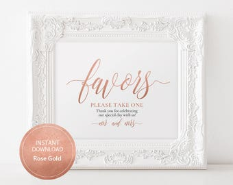 INSTANT DOWNLOAD Wedding Sign Favors Please take one sign 8x10 Rose gold Calligraphy Favors Compliment Sign Wedding Printable DIY #DP140_12
