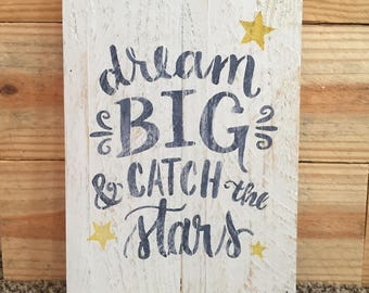 Dream Big Wooden Sign for Nursery