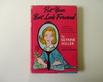 Put Your Best Look Forward by Glynne Hiller 1960