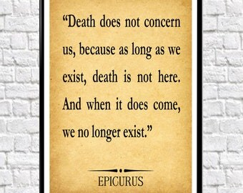 Epicurus Quote Epicurus Wall Art Philosophy Wall Art Philosophy Quote Psychologist Wall Art Poetry Art Poetry (sizes up to 50cm x 70cm)