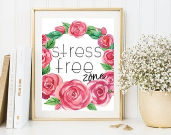 70% floral quotes, floral print, home printable, floral quotes, home quotes, poster download, stress free zone quotes, instant