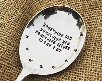 Something old, something new, something silver, to say I do - Vintage stamped serving spoon - Handstamped cutlery - wedding -