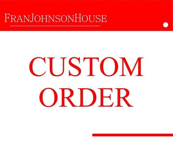 Custom order for meloisin