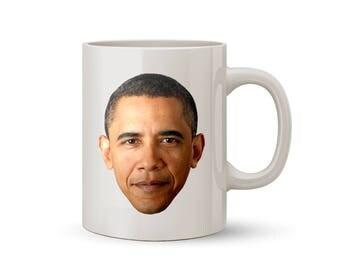 Obama Face Mug Coffee/Tea Mug - Perfect Gift for Everybody!!!!