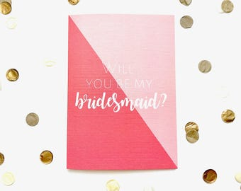 Will you be my bridesmaid? greeting card, wedding, bride, friendship, typography