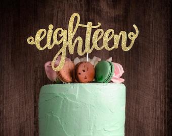 Eighteen cake topper, birthday cake topper