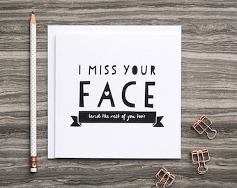 Long Distance Relationship Card - Best Friend Long Distance - Long Distance Friendship - Miss You Card - I Miss Your Face - Love Card