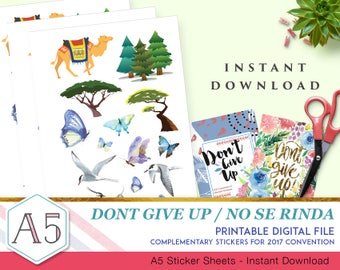Complementary Stickers - Don't Give Up / No Se Rinda - Convention 2017 - 1 sheet Printable Sheet - Size A5 - Scalable