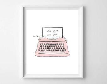 Write Drunk Edit Sober PRINTABLE - inspirational quote - writer inspiration print - poster art - minimalist art - modern typewriter print