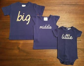 Sibling Shirts - Big, Middle, Little; Matching Sibling Shirts