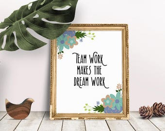 Team Work Dream Work | Teamwork Quote, Motivational Sayings, Office Decor, Wall Art, Typography, Immediate Download, Teamwork Poster