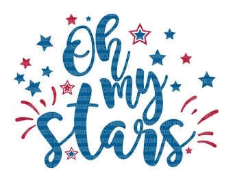Oh My Stars, SVG Files for Cricut, Design Space and, Silhouette Studio,  Printable Clipart, Patriotic Cut File, Fourth of July svg