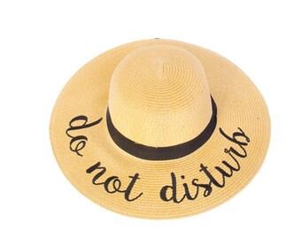 Floppy Beach Hat Do Not Disturb - Embroidered Large Brim Sun Hat - Floppy Hat - Vacation - Summer - Boat Hat - Pool Sun Hat - Beach Sun Hat