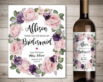 Custom Will You Be My Bridesmaid Wine Bottle Label - Thank You For Being My Bridesmaid - Personalized Wedding - Floral Wedding