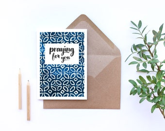 Praying for you card, sympathy card, encouragement card, Christian greetings card, blue and white gouache pattern, brush lettered card