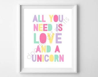 "Unicorn Art Print, Unicorn Wall Art, Nursery Art Print, Unicorn Party Sign, All You Need is Love and a Unicorn, Instant Download 8x10"" 5x7"""