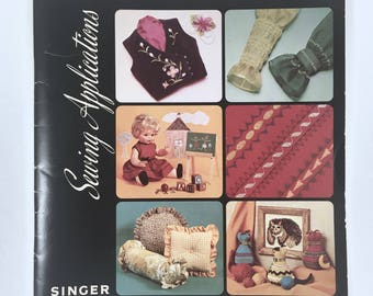 Singer Sewing Machine Book, Sewing Applications, How To Sew Book, Vintage 1970s Paperback, Appliqué, Embroidery, Zippers, Buttons