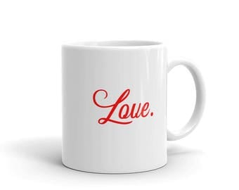 Love Period Romantic Mug made in the USA
