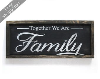 "Together We Make A Family. Blended Family Wedding Gift. Blended Family Sign. Rustic Signs. Engagement Gift. 21.5"" x 9.5"""