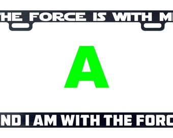 The force is with me and I am with the force license plate frame tag holder decal sticker