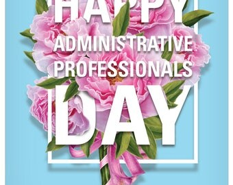 Flowers for Administrative Professionals From All