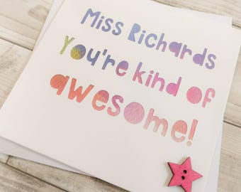 """Personalised paper cut thank you teacher card - """"you're kind of awesome"""" - end of term - teacher thanks"""