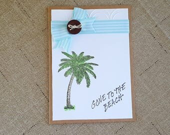 Gone to the Beach Card * Palm Tree Handmade Card