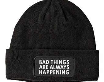 Bad Things Beanie