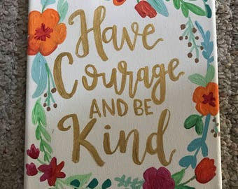 Have Courage and Be Kind Flower Wreath Wall Art Canvas Hand Painted