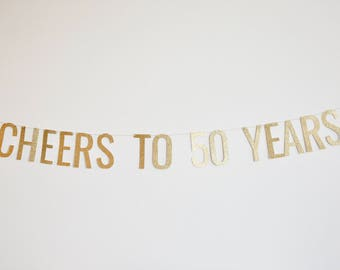 Cheers to 50 Years Banner - Anniversary Party Banner, Birthday Banner