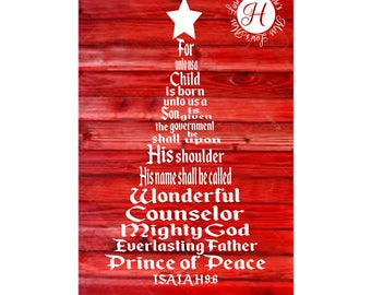 Isaiah 9:6  Christmas Tree DFX    SVG Cut file  Cricut explore file Wood sign Decal scrapbook vinyl decal wood sign t shirt cricut cameo