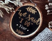 "We Said ""I Do"" Custom Year Ornament // 2017 engagement // Gold embossed ornament // Ready to gift!"